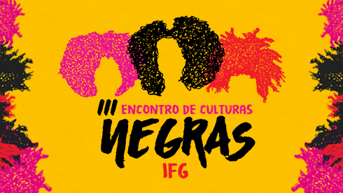 Oficinas e minicursos propõem imersão cultural no III Encontro de Culturas Negras