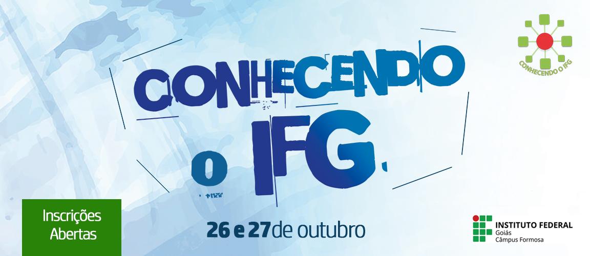 Conhecendo o IFG 2017 – Inscrições Abertas