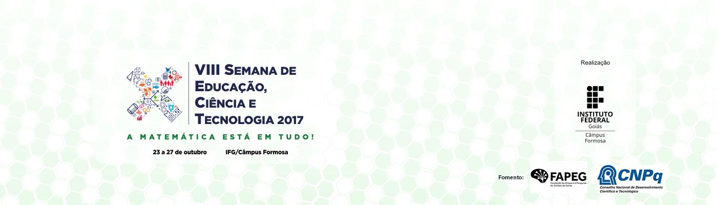 SECITEC Formosa – VIII Semana de Educação, Ciência e Tecnologia 2017